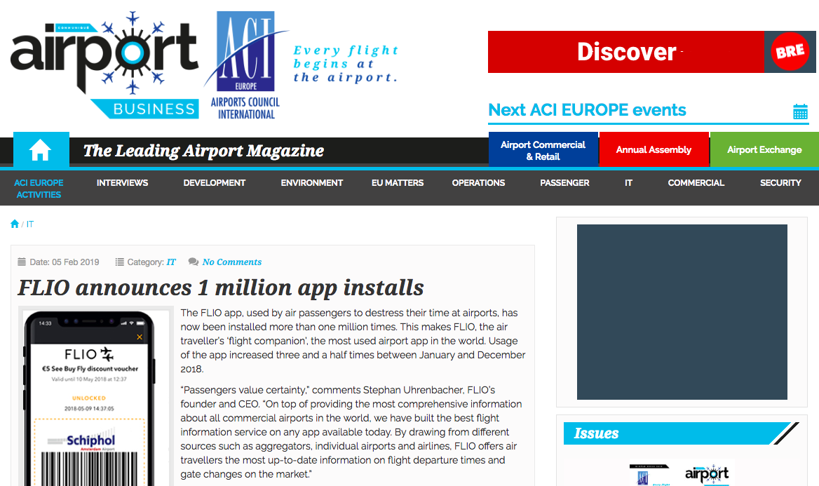 "Airport Business: - ""The FLIO app, used by air passengers to destress their time at airports, has now been installed more than one million times. This makes FLIO, the air traveller's 'flight companion', the most used airport app in the world. Usage of the app increased three and a half times between January and December 2018""."