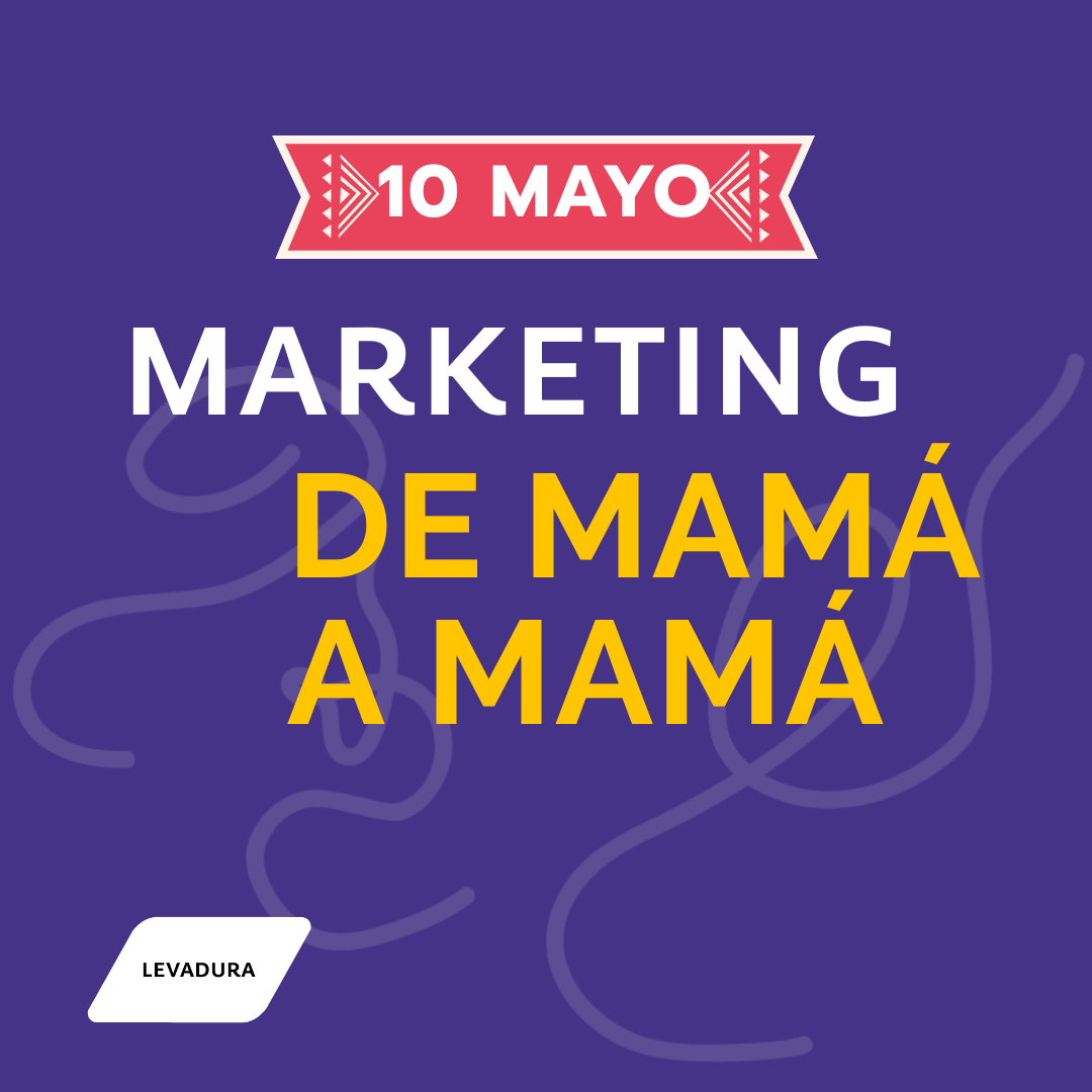 Marketing de mamá a mamá