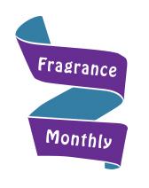 Fragrance Monthly.jpg