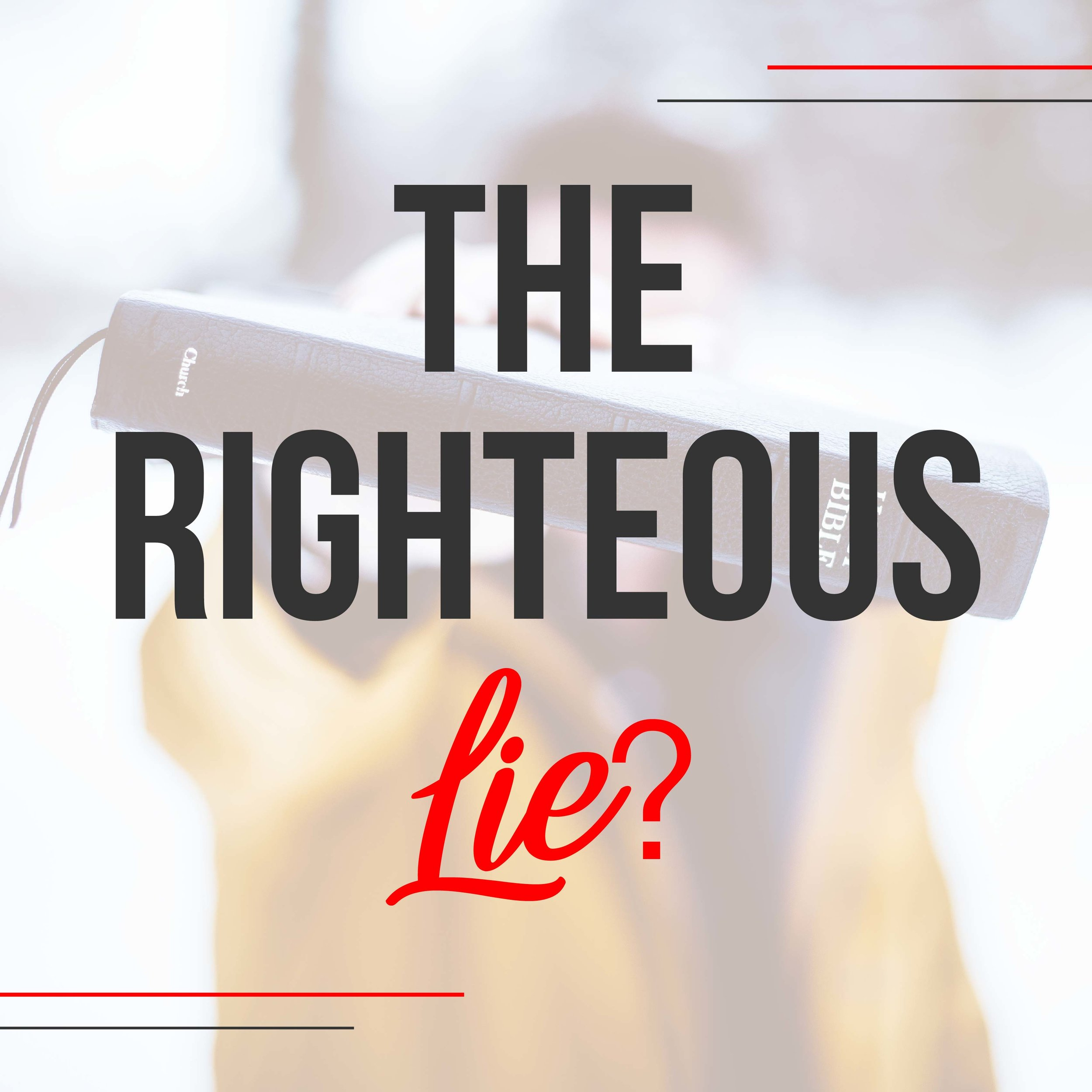The Righteous Lie?-01.jpg