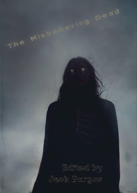 The Misbehaving Dead  (2017)