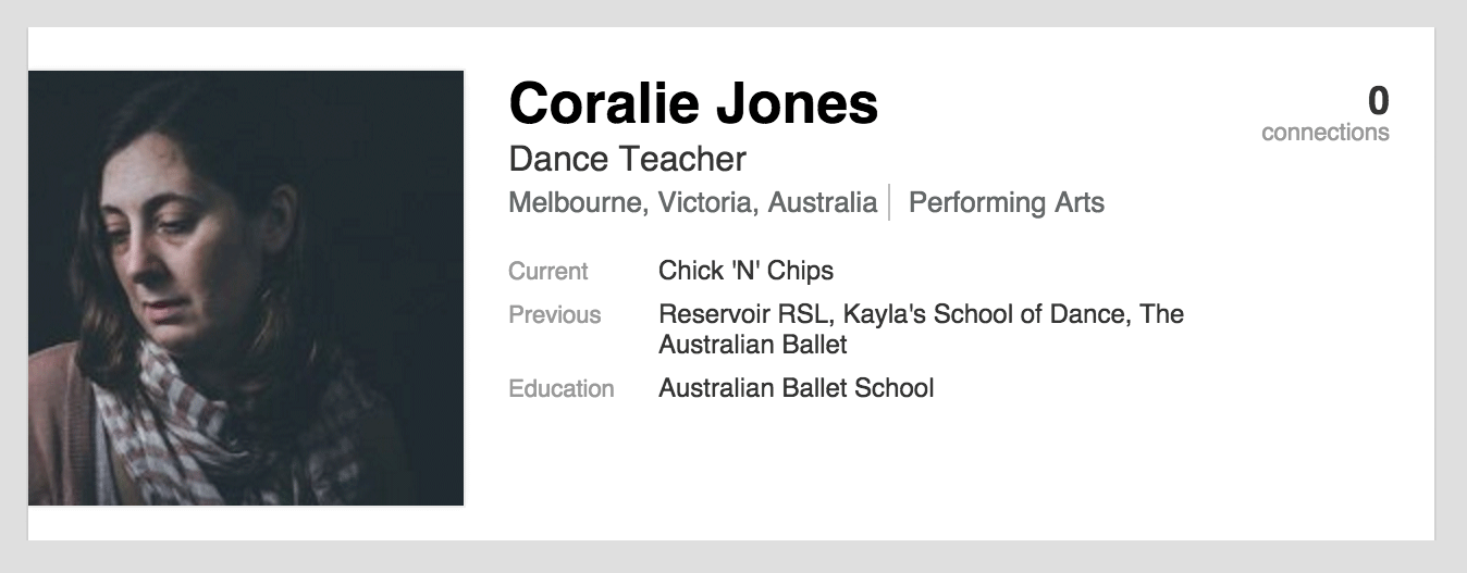 LinkedIn profile for Coralie Jones: Dance Teacher (Melbourne, Victoria, Australia). Current role: Chick 'N' Chips. Previous roles: Reservoir RSL, Kayla's School of Dance, The Australian Ballet. Eduction: Australian Ballet School.
