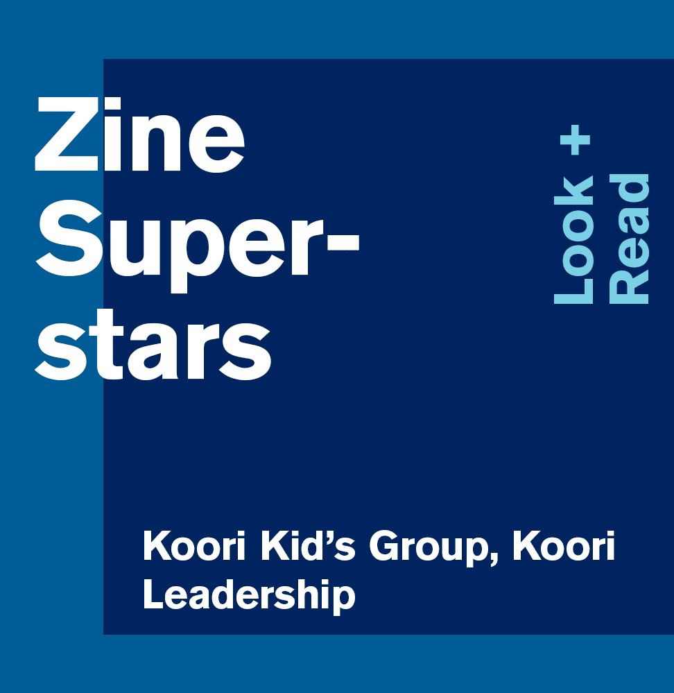 Zine Superstars: Look + Read