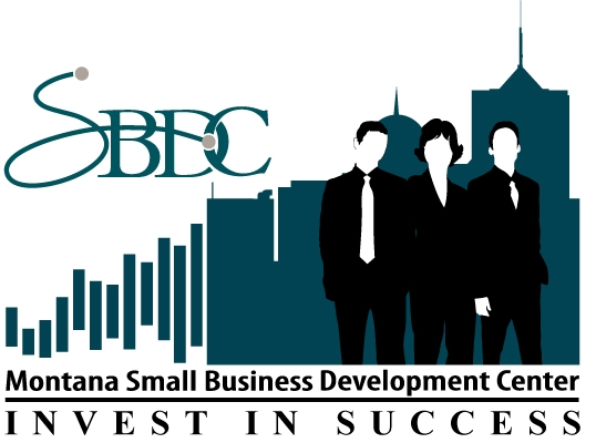 Montana Small Business Development Center:   SBDC's mission is to provide tools and guidance to help small businesses succeed. For an individual that is looking to start a new business or expand their existing business, the SBDC network is the best place to start. The SBDC network supports ten centers around the state, focusing on counseling in areas such as financial analysis, business planning, training and workshops and loan packaging assistance to help small businesses achieve their goals of growth, expansion, innovation and success.   Learn More...