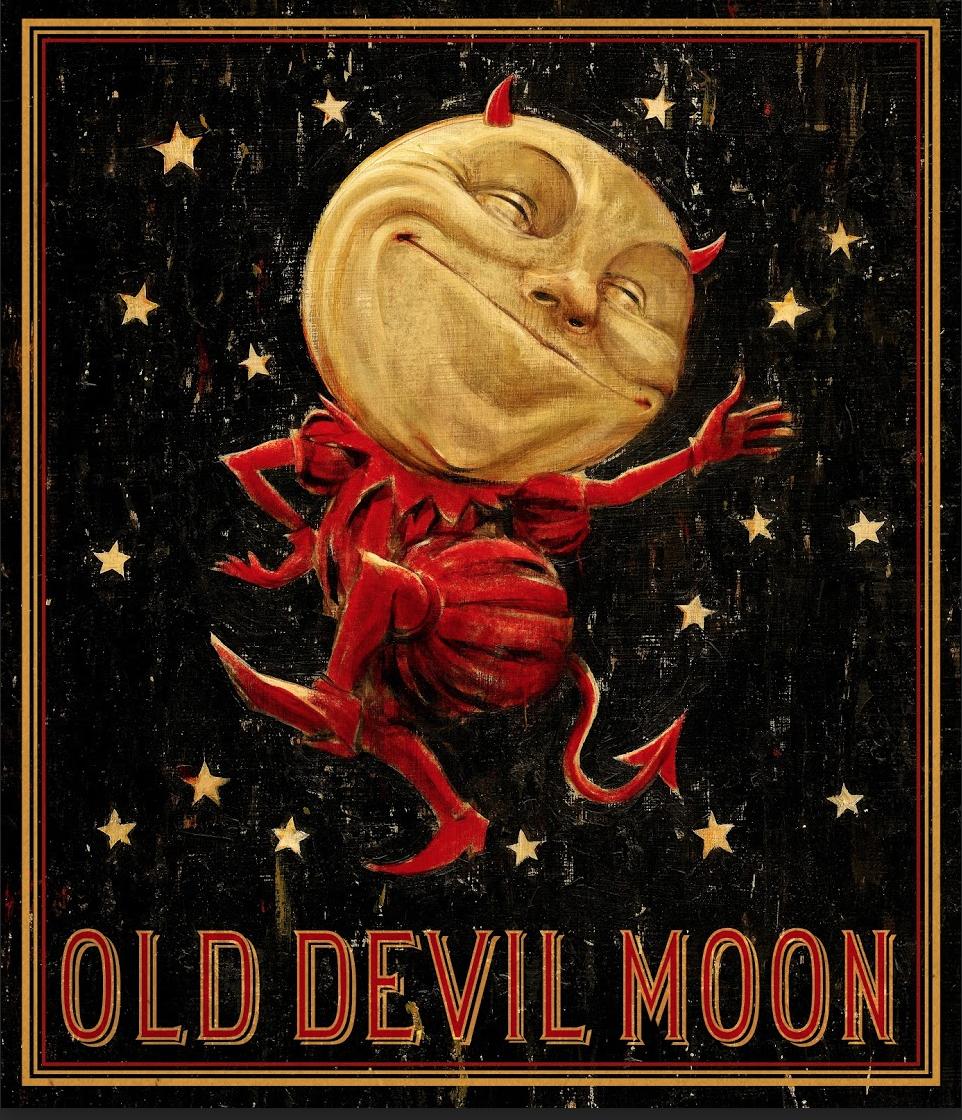 OLD DEVIL MOON -