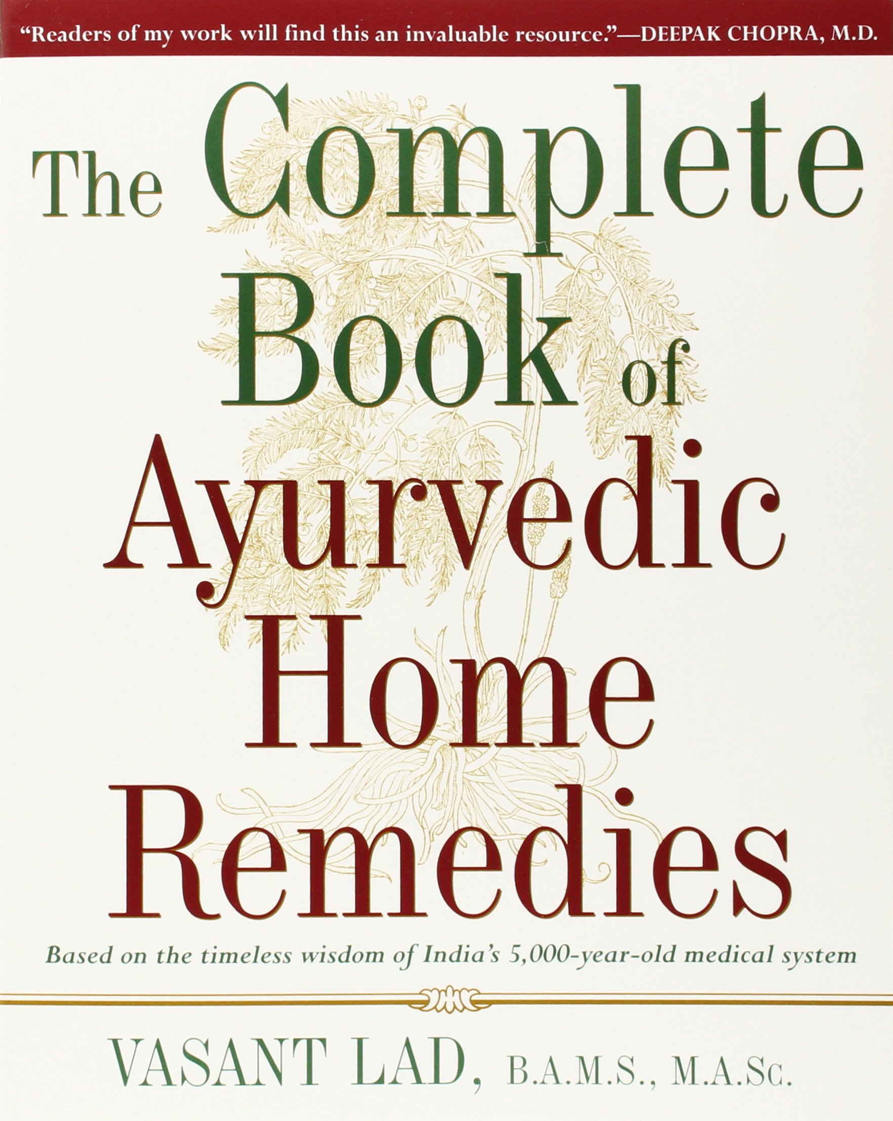 Complete Book of Ayurvedic Home Remedies $14