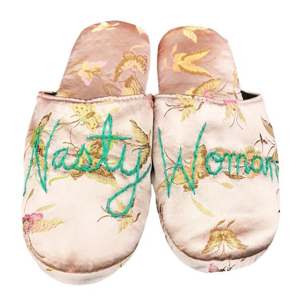 Nasty Woman Slippers $45
