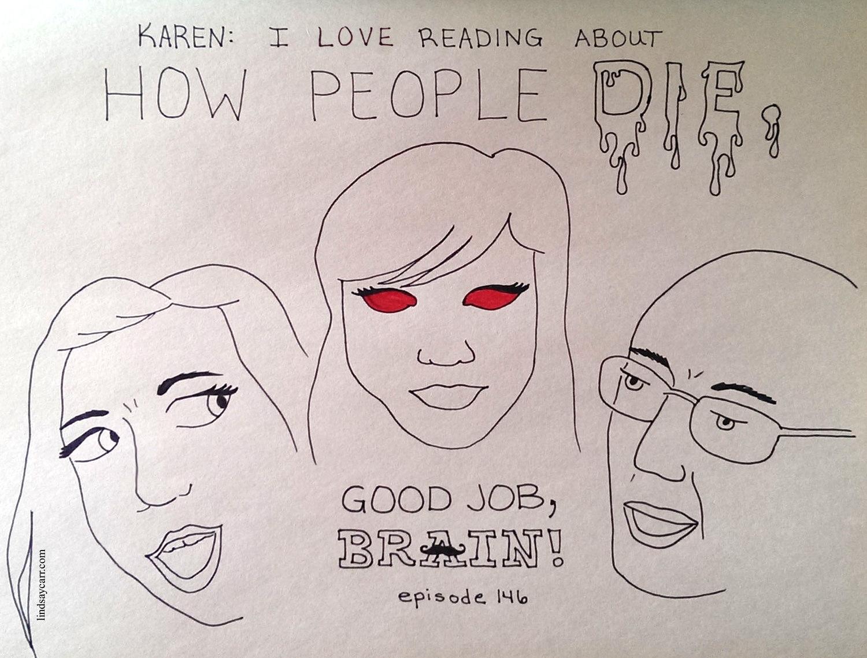 Good Job Brain episode 146