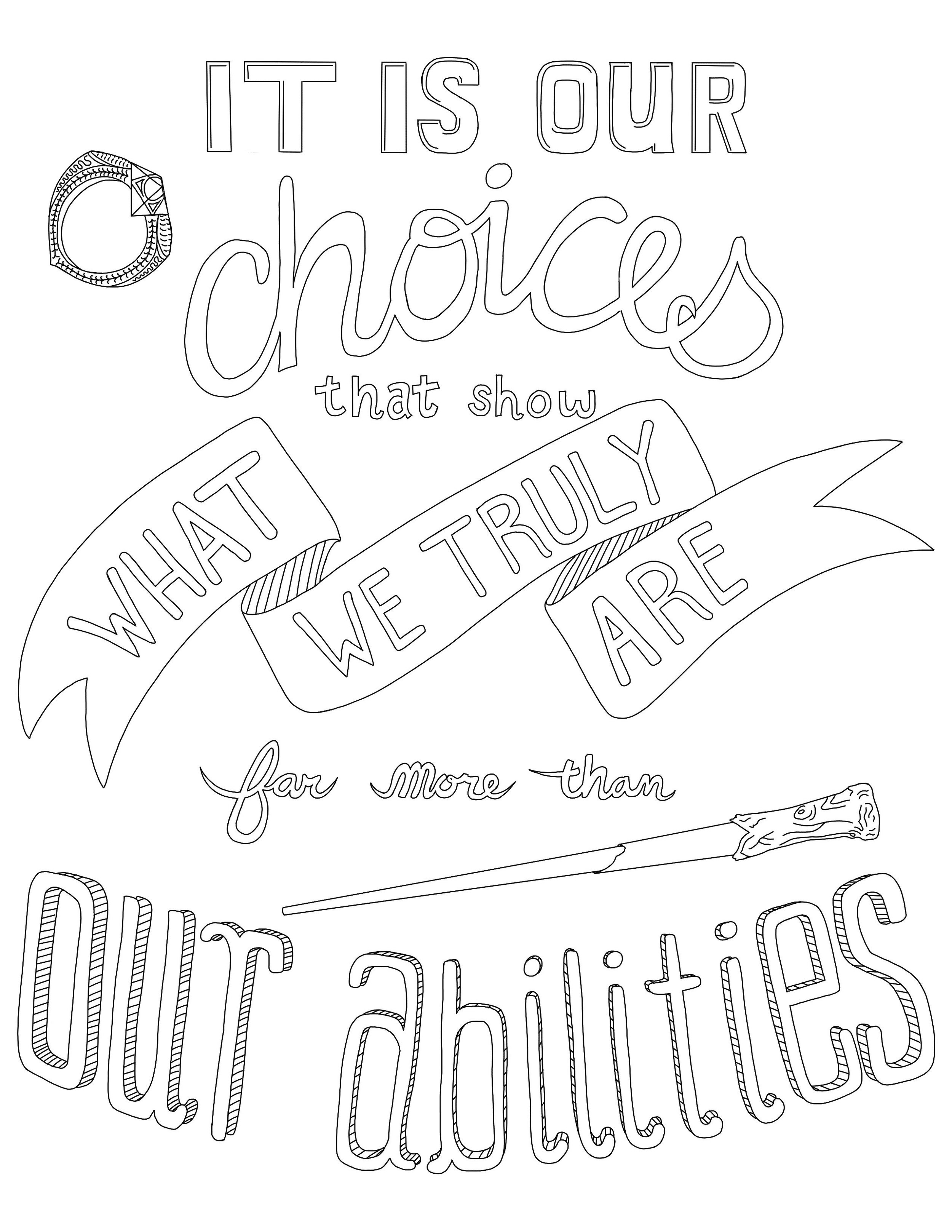 """""""It is our choices that show what we truly are far more than our abilities."""" -Albus Dumbledore"""