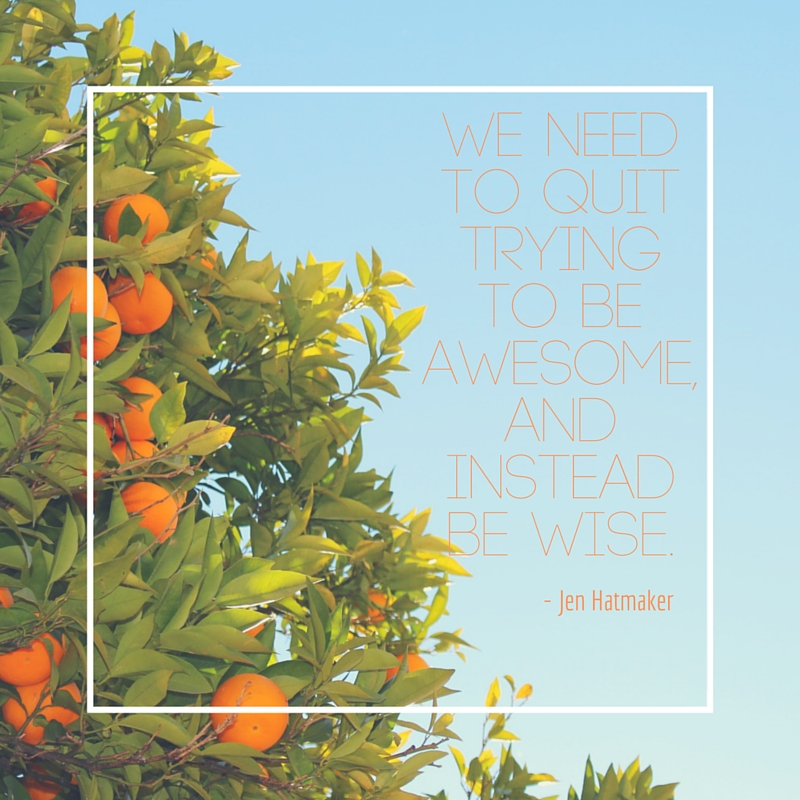 Inspirational Quote // Jen Hatmaker // For The Love