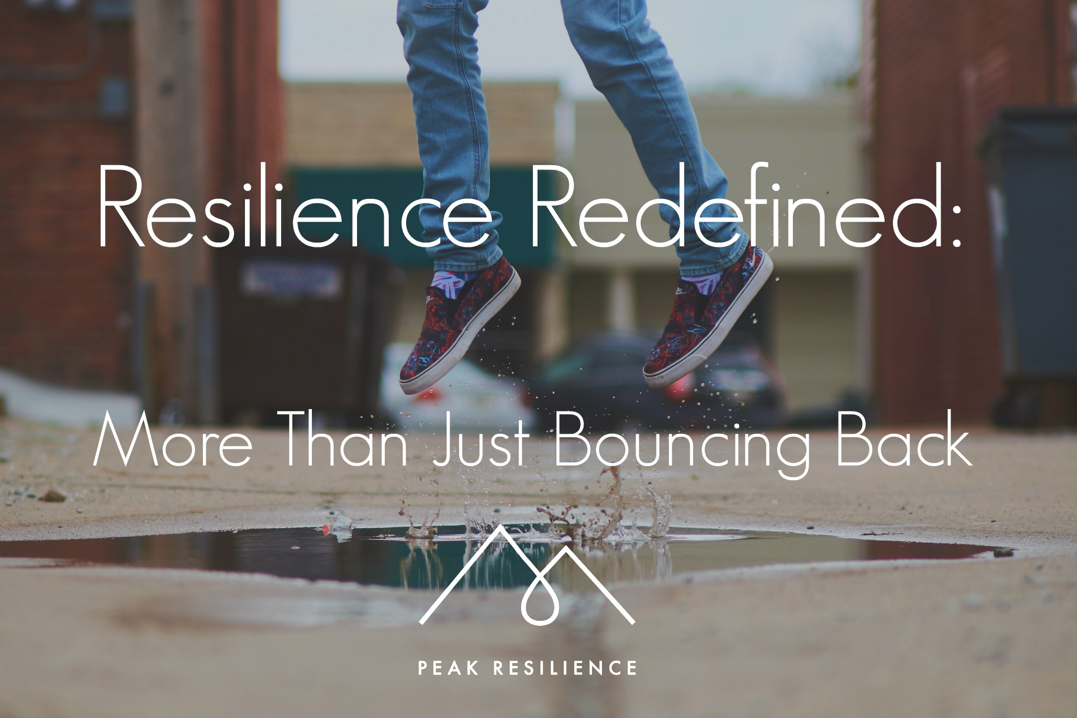 Resilience Redefined: More Than Just Bouncing Back