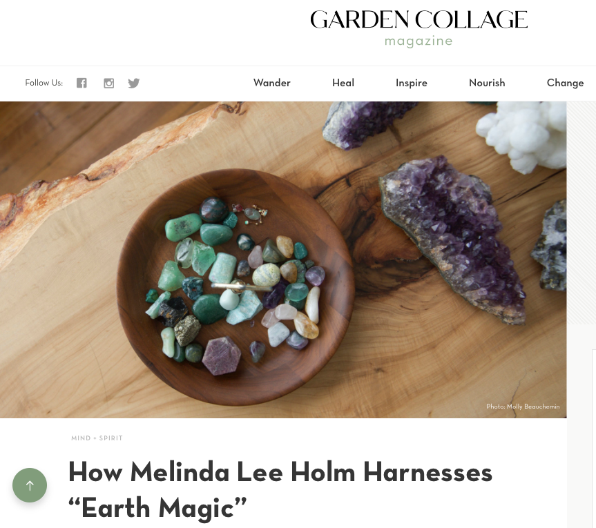 How Melinda Lee Holm Harnesses 'Earth Magic'   Garden Collage May 26, 2017