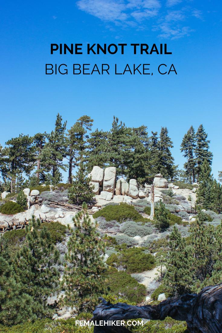 Pine Knot Trail, Big Bear Lake