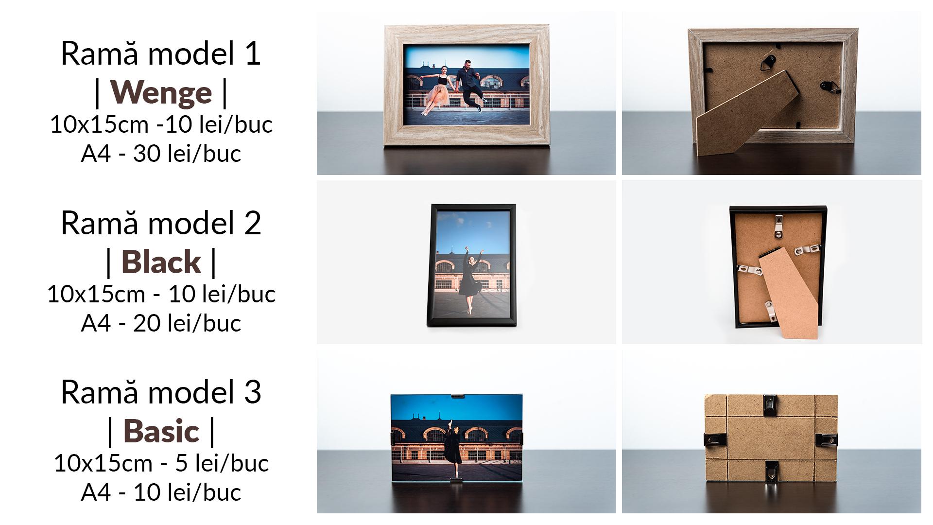 Rame fotografii - Stoc(10x15cm): Wenge - 0 buc, Black - 6 buc, Basic - 7 buc(A4): Wenge - 0 buc, Black - 1 buc, Basic - 3 buc