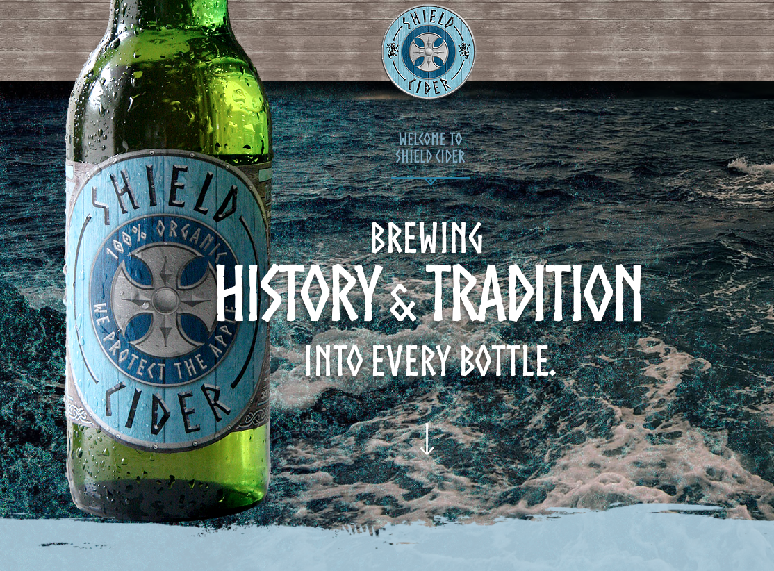 Shield Cider Brand Voice - Content strategy and copywriting to establish brand voice for brand new cider import. Website, bottle, other.
