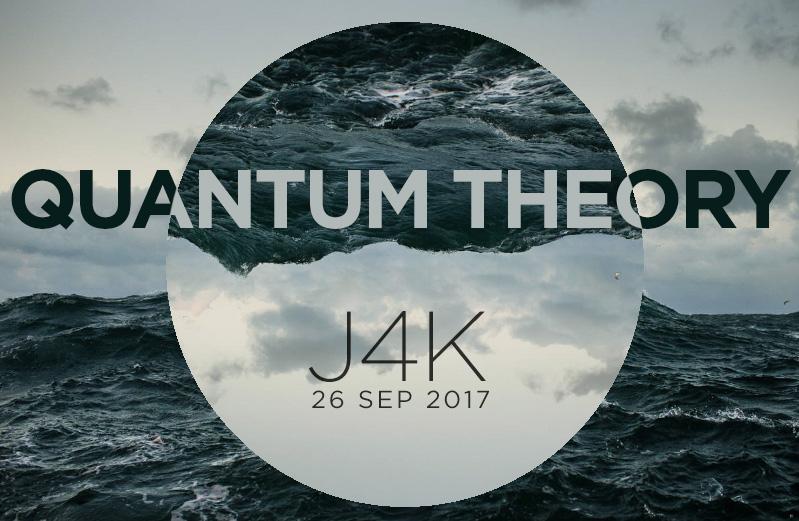 J4K_Quantum-Theory_Sept-26_2017.jpg