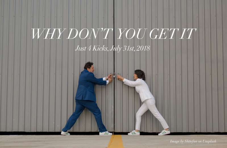 J4K_Why-don't-you-get-it_Jul-31_2018.jpg