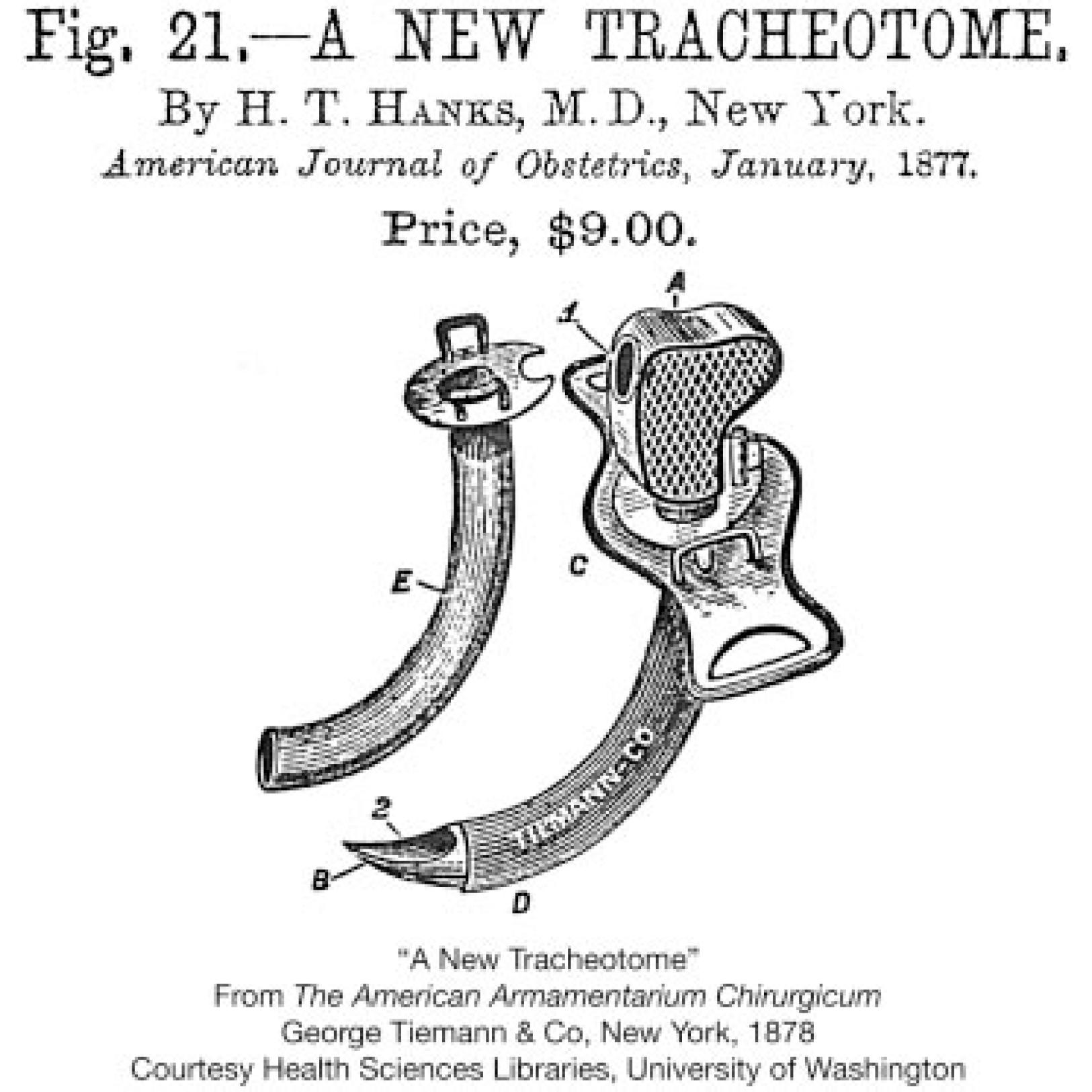 A new tracheotome. (1878).  The American Armamentarium Chirugicum. Washington : Health Science Libraries.