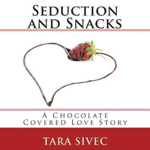 Seduction and Snacks.jpg