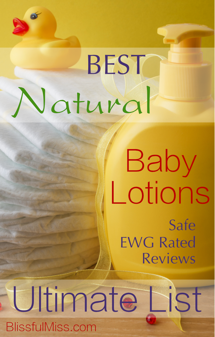 This Easy List will totally help you find a Safe & Natural Baby Lotion that won't harm your little angel's health. EWG Rated, Toxin-Free and Parent Reviewed. Another great Natural Product Guide from Blissful Miss. Safe, Loved & Legit!
