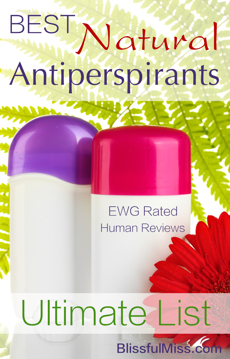 Control your sweaty pits naturally. These antiperspirants are rated safe by the Environmental Working Group and reviewed by human beings. Another great resource from Blissful Miss.