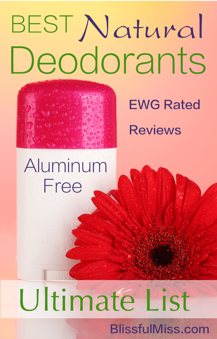 Stinky pits? Discover the best non-toxic deodorants, aluminum and toxin-free. Rated safe by the Environmental Working Group and reviewed by humans like you. Another great resource from Blissful Miss.