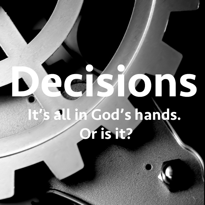Sermons on how to make great choices