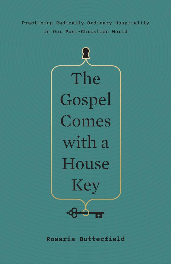 9781433557866-the-gospel-comes-with-a-house-key-Butterfield_580x.jpg