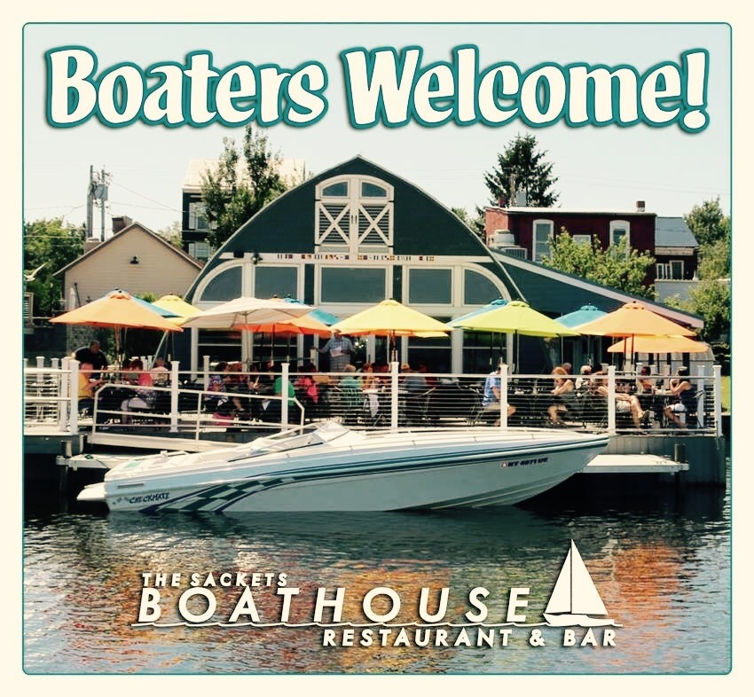 The Sackets Boathouse   The Boathouse offers a beautiful view with a casual and comfortable atmosphere. A great selection of appetizers, salads, and entrees, specializing in seafood, pasta, and steaks. The Boathouse has an amazing martini menu, wine list, and a great beer list.