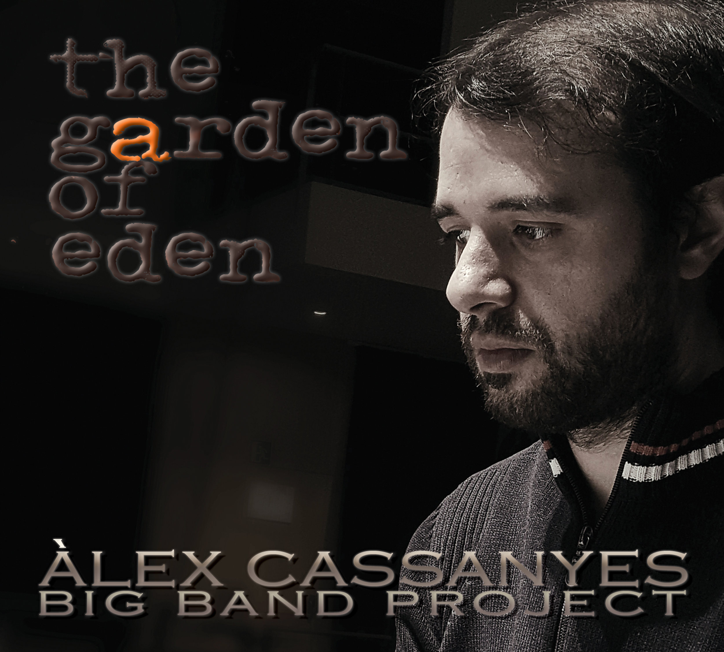 Portada - The Garden of Eden - Àlex Cassanyes Big Band Project.jpg