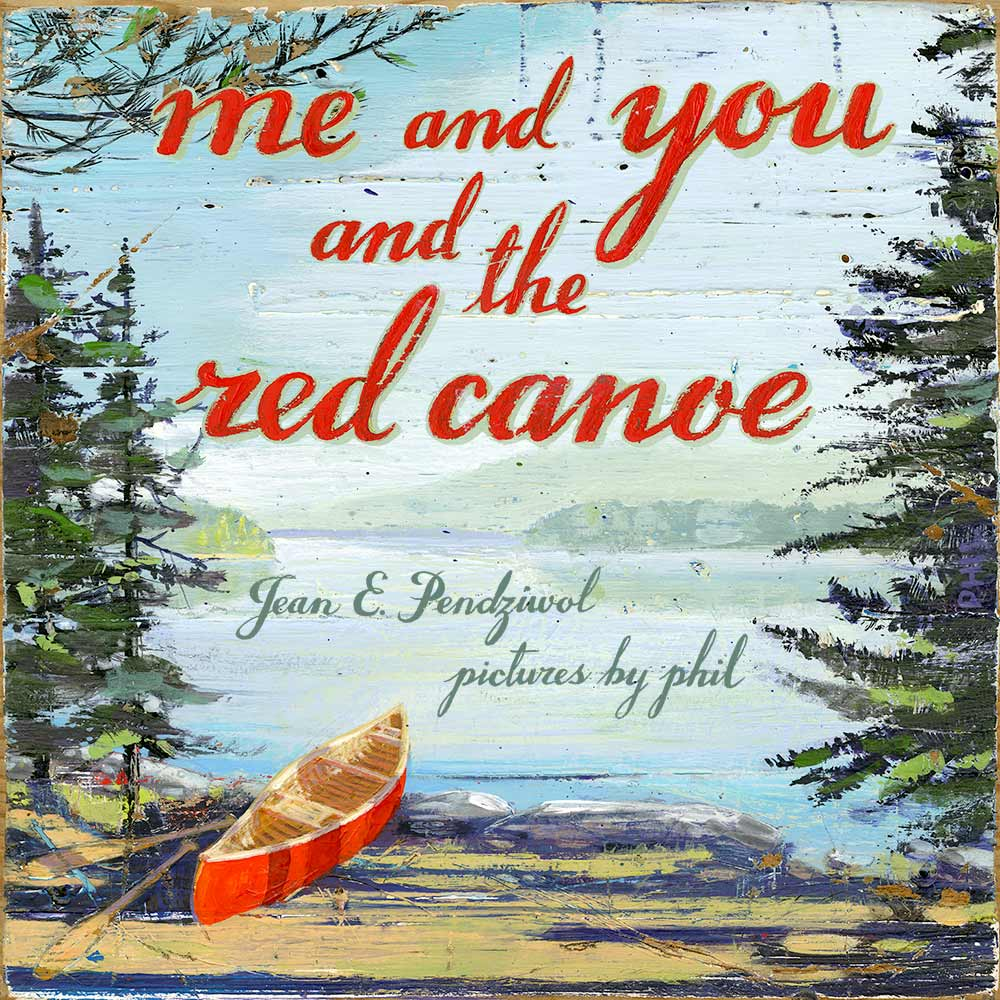 Book Cover for Me and You and the Red Canoe