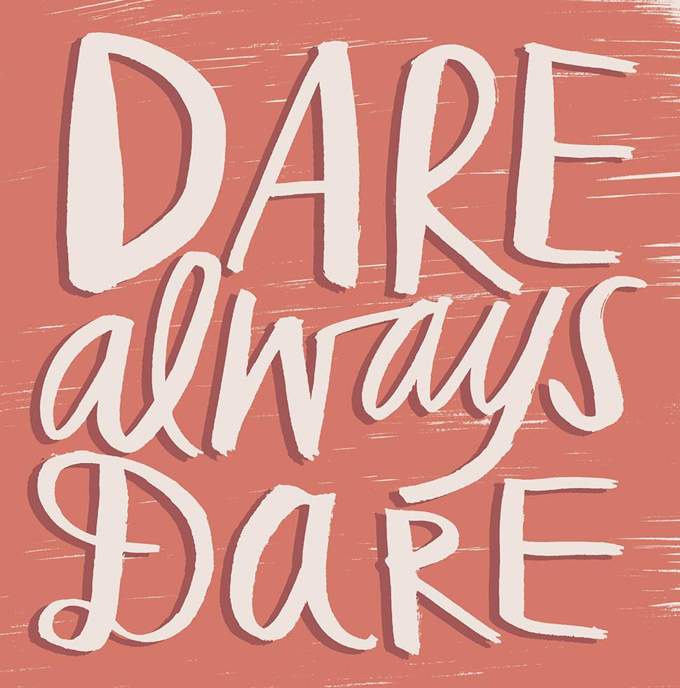 Dare Always Dare - KD644