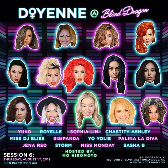 WE'RE BACK!!! 🤭🎉 THIS THURSDAY!!! ... 🌍 Who Dis? - 'Doyenne'🙋🏻♀️ ··· Location: @BlindDragonLA 🐲 Date: Thurs, August 1st [Session 6]  Time: 8:00p - 2:00a ··· 👯♀️@DoyenneLA Lineup👯♀️ ··· @DJSashaB @DjMissMonday @StormtheDJ @JenaRed @DJPalinaLaDiva @YoYolie @MissDJBliss @DJSophiaLin @DJRoyelle @AriesBabyu 🥁 Drums: @ChastityAshley 🎤Singers: @SisiPandaOfficial  Hosted By: @YourGeishaMo  For table reservations:  Chris Kim DM @TheChrisKim ··· 👉👉 RSVP Ticket Link in Bio 🎫 https://tinyurl.com/yy7be4pr 💃🏼 ··· #🐲 #BlindDragonLA #dj #sunsetstrip #nightlife #weho #westhollywood @theblinddragon @hwoodgroup 🥊 Session 7 🥊 Thurs, September 5th - Set Calendars! 📆