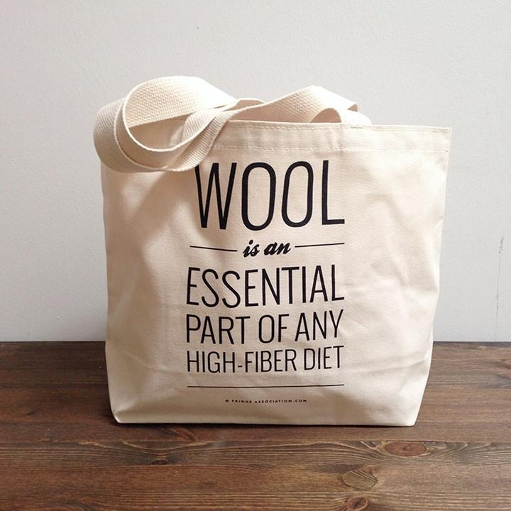 Wool is an essential part of any high fiber diet. Because it's true.