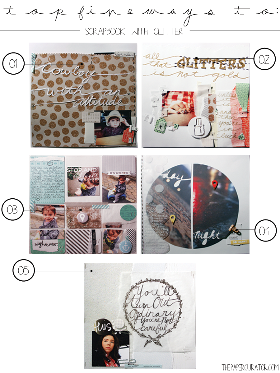 TOP FIVE WAYS TO SCRAPBOOK WITH GLITTER | THE PAPER CURATOR
