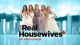 Real Housewives of         Vancouver RHOV