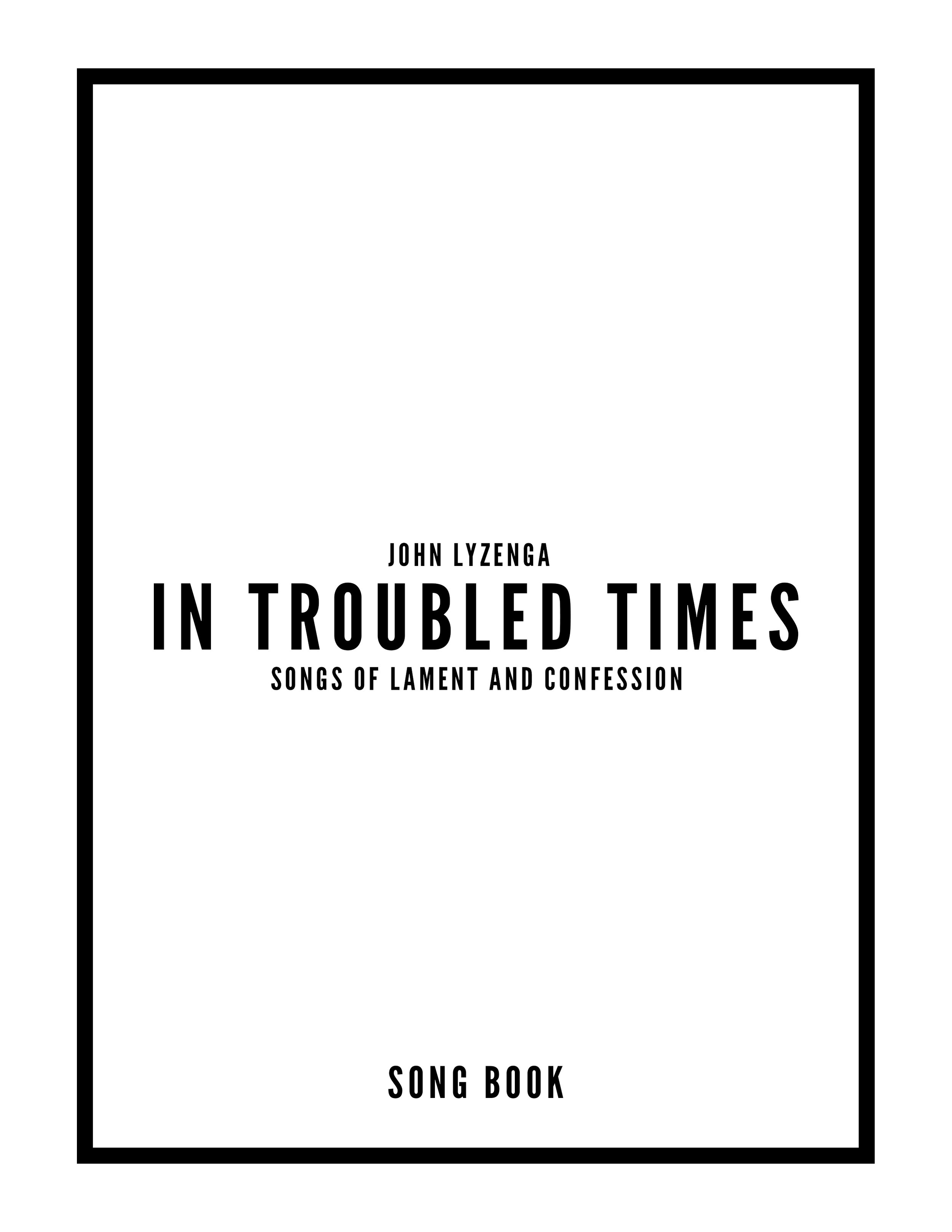 In Troubled Times - PDF Song Book
