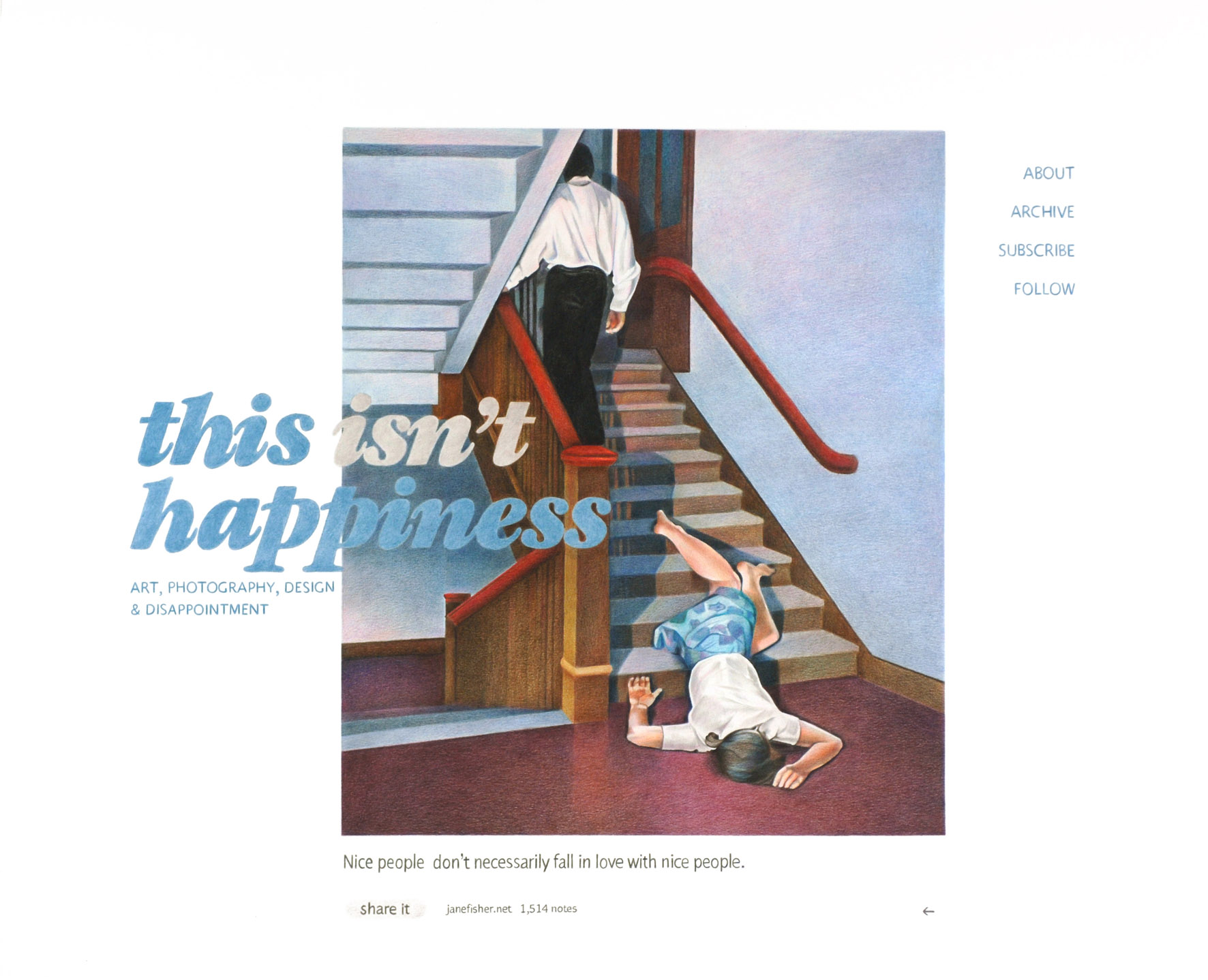 This isn't happiness, 2013