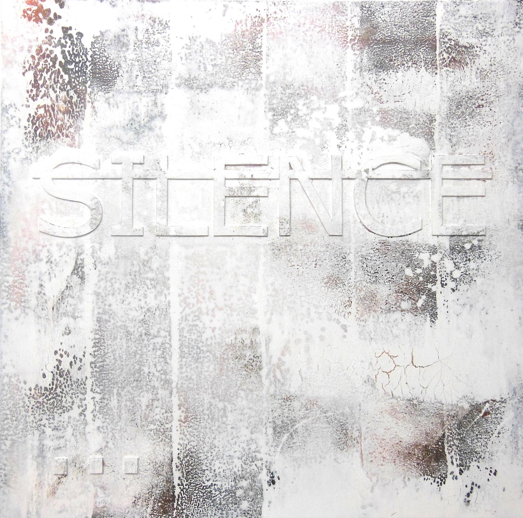 Sans titre (SILENCE...), 2013