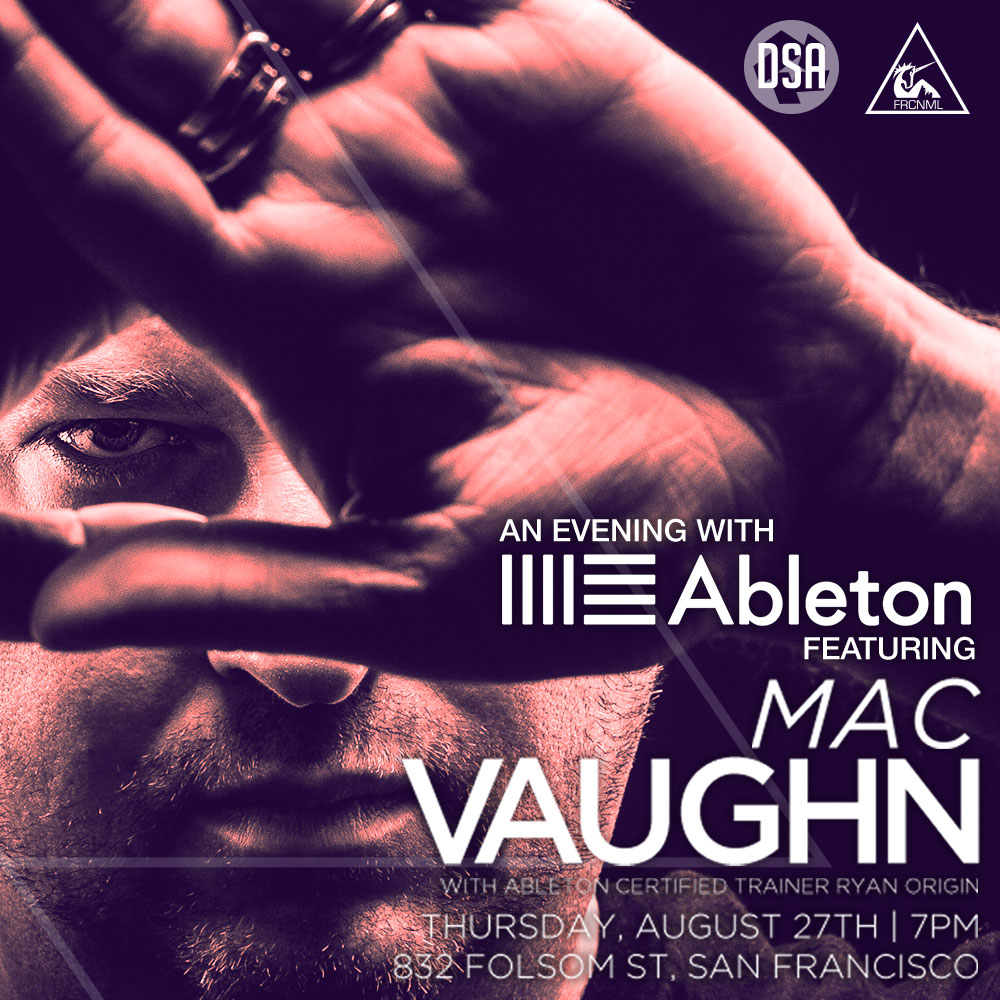 Evening with Ableton feat. Mac Vaughn Flyer