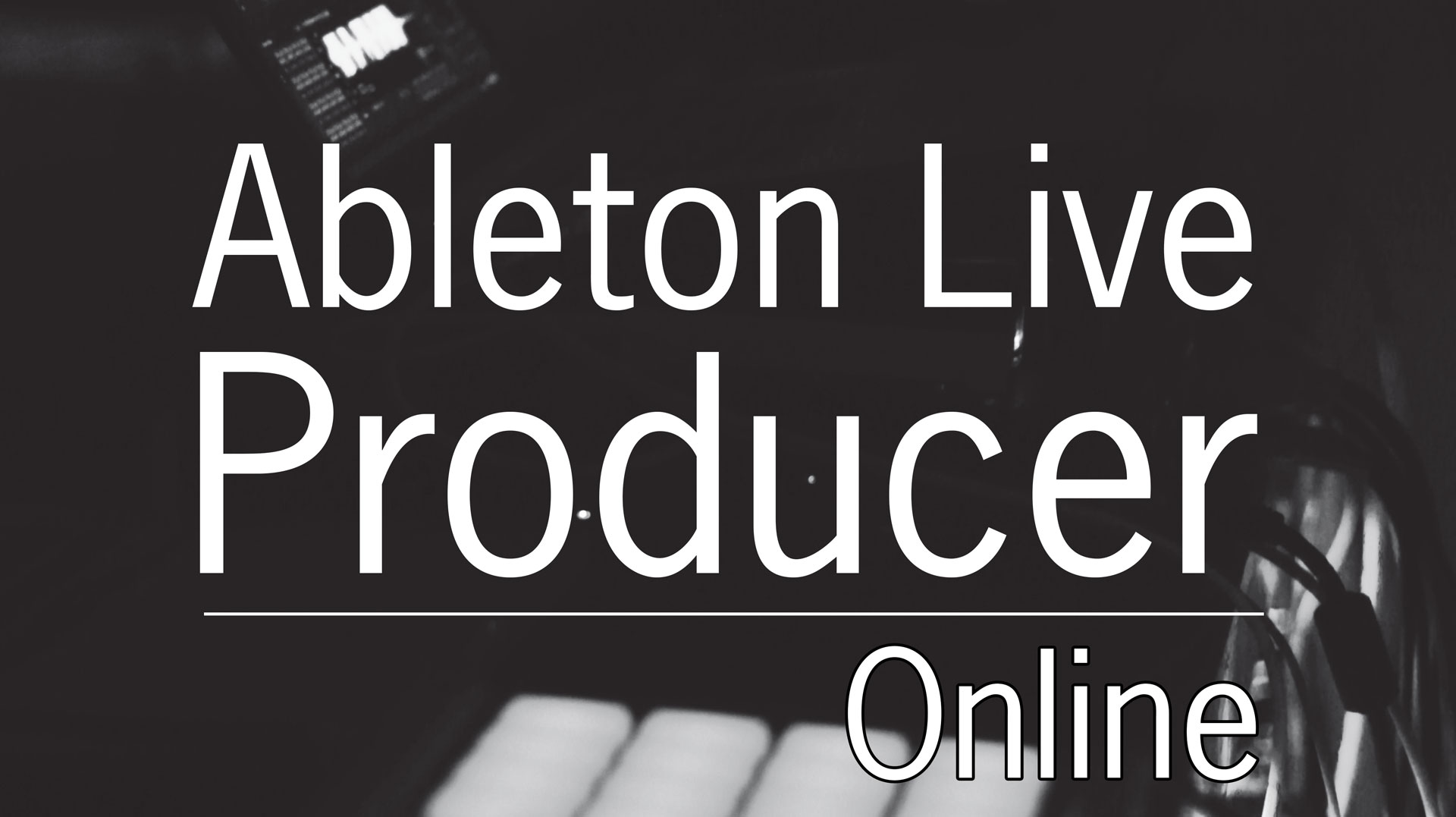 Ableton Live Producer Online