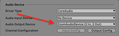 """Step 3 - Choose Zoom For Output - In this image, Ableton Live (Mac) shows the Zoom output device. When this is chosen, Zoom will SEPARATELY pick up your mic AND the output from Live! Hit """"Play"""" and you're working!Windows users will not see this option. Choose """"MME"""" as your driver type and the default output for your computer. Sound will share to zoom!"""