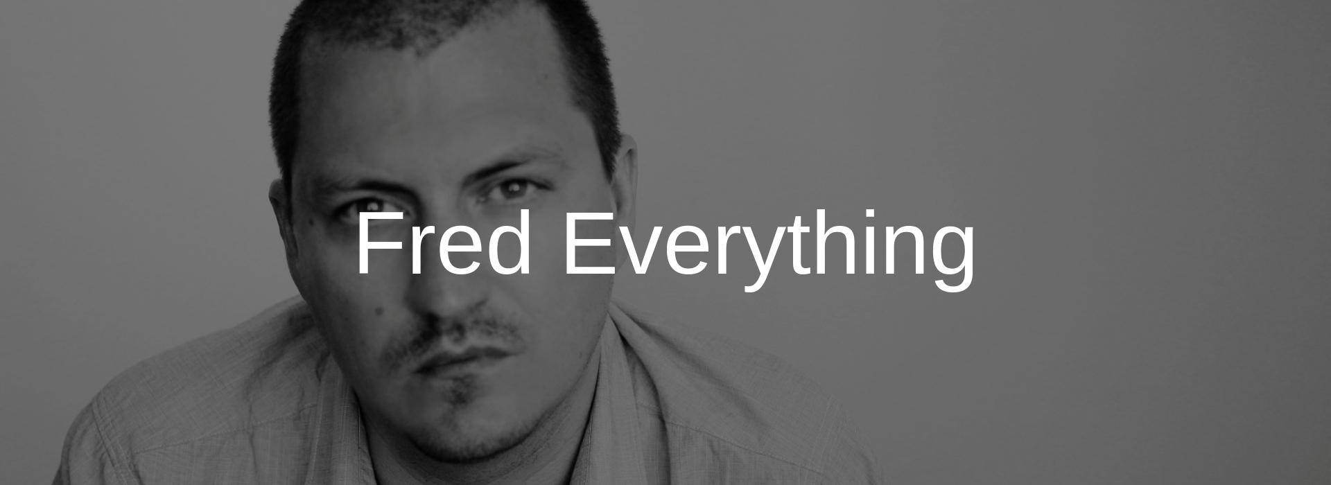 Fred Everything - Pyramind