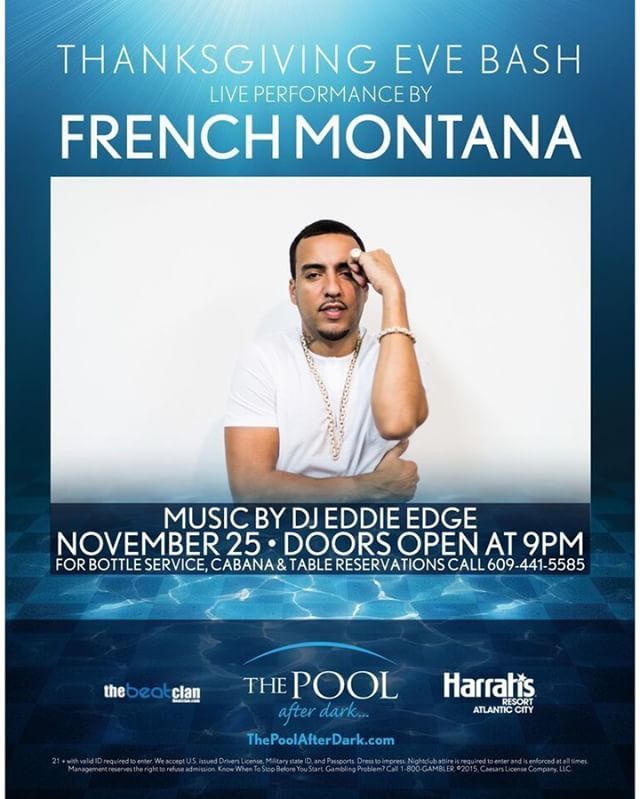 Tonight we have @frenchmontana for Thanksgiving Eve!  Doors open at 9 p.m.! If you pre purchased a ticket be sure to go to will call first to pick up your ticket before you go into the club!  #harrahsac #poolafterdark #doac #murmur #goldennugget #borgataac #borgata #harrahspool #harrahspoolac #vip #dance #edm #dj #jersey #nj #ny #philly #newjersey #guestlist #ac #drinks #shots #gocoastal #tge #thanksgivingeve #gocoastalac #bottleservice #nightlife #club #beatclan @beatclan