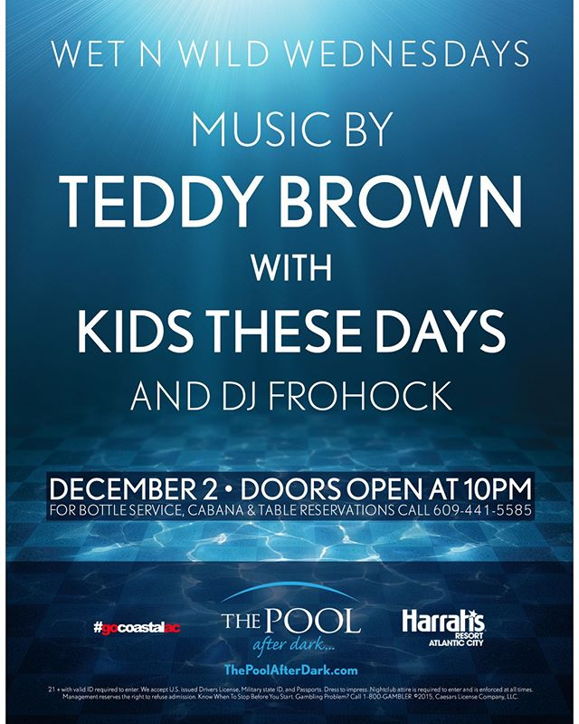 @DJTeddyBrown and @Kidsthesedays tonight at the @poolafterdark! Closing set by @steve_centerstage!  Show this post at the guest list table before midnight for FREE admission!  #harrahsac #poolafterdark #doac #murmur #goldennugget #borgataac #borgata #harrahspool #harrahspoolac #vip #dance #edm #dj #jersey #nj #ny #philly #newjersey #guestlist #ac #drinks #shots #gocoastal #tge #thanksgivingeve #gocoastalac #bottleservice #nightlife #club