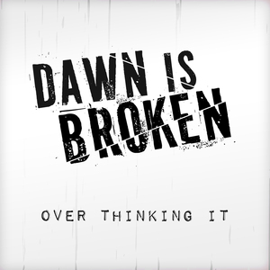 Dawn is Broken.jpg