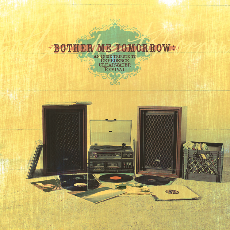 Bother Me Tomorrow An Indie Tribute to Creedence Clearwater Revival.jpg