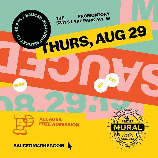 Tonight, @saucedmarket makes its #HydePark debut with food, beer and a dozen local vendors @promontorychicago. Stop by #freeevent 5 to 10 p.m.
