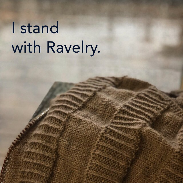 I stand with @hi.ravelry . #istandwithravelry