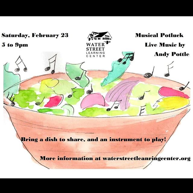 Come eat, dance, and play! February 23, 5-9. #potluck #livemusic #localmusic #openmic #cabinfeverreliever #community #waterstreetlearningcenter #nonprofit #libertyvillage #maine